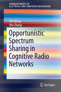 Opportunistic Spectrum Sharing in Cognitive Radio Networks