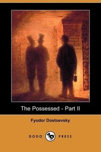 The Possessed - Part II (Dodo Press)