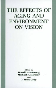 The Effects of Aging and Environment on Vision