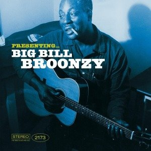 Presenting... Big Bill Broonzy