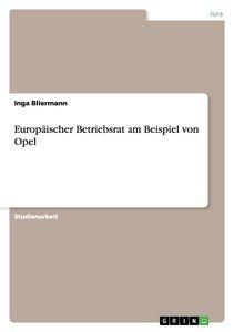 Europäischer Betriebsrat am Beispiel von Opel