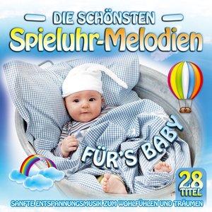 Die schönsten Spieluhr-Melodien fürs Baby