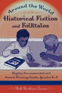 Around the World with Historical Fiction and Folktales