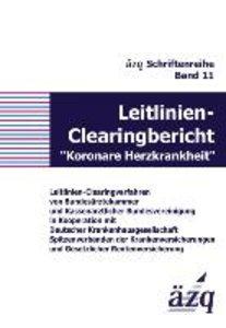 """Leitlinien-Clearingbericht """"Koronare Herzkrankheit"""""""