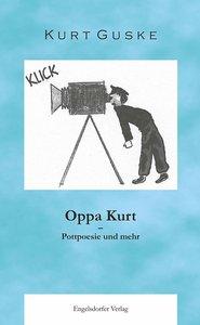 Oppa Kurt - Pottpoesie und mehr