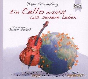 Ein Cello erzählt aus seinem Leben