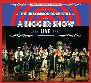 Uncommon Orchestra: Live & Company