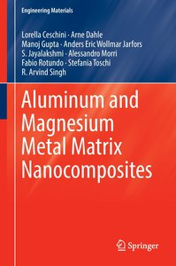 Aluminum and Magnesium Metal Matrix Nanocomposites