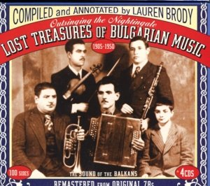 Lost Treasures Of Bulgarian Music