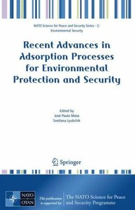 Recent Advances in Adsorption Processes for Environmental Protec