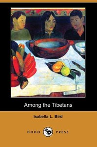 Among the Tibetans (Dodo Press)