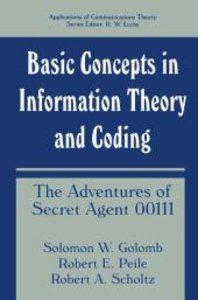 Basic Concepts in Information Theory and Coding