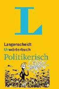Langenscheidt Unwörterbuch Politikerisch
