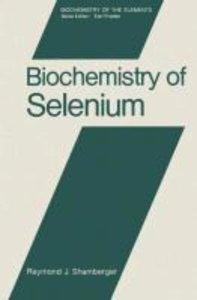 Biochemistry of Selenium