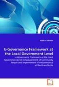 E-Governance Framework at the Local Government Level