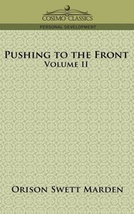 Pushing to the Front, Volume II