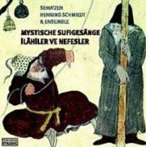 Mystische Sufigesänge (Ilahiler Ve Nefesler)