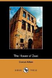 The House of Dust