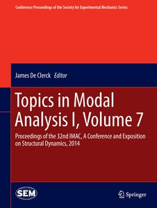 Topics in Modal Analysis I, Volume 7