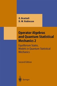Operator Algebras Bd. 2 and Quantum Statistical Mechanics
