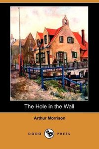 The Hole in the Wall (Dodo Press)