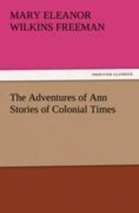 The Adventures of Ann Stories of Colonial Times