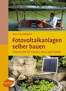 Blugeon, J: Fotovoltaikanlagen selber bauen