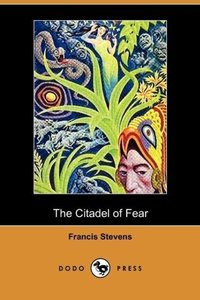 The Citadel of Fear (Dodo Press)