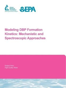 Modeling Dbp Formation Kinetics: Mechanistic and Spectroscopic A