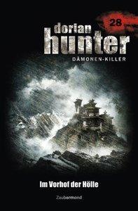 Dorian Hunter 28. Im Vorhof der Hölle