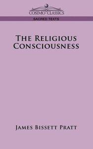 The Religious Consciousness