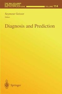 Diagnosis and Prediction