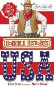 Horrible Histories. The USA
