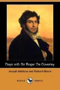 Days with Sir Roger de Coverley (Dodo Press)