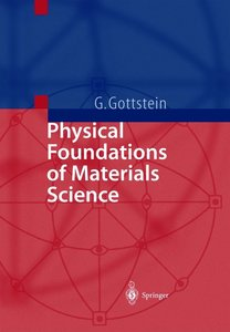 Physical Foundations of Material Science
