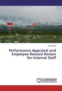 Performance Appraisal and Employee Reward Review for Internal St