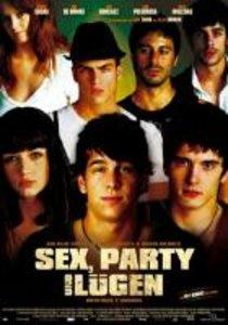 Sex,Party Und Lügen