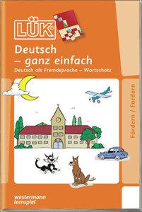 LÜK. Deutsch - ganz einfach 1