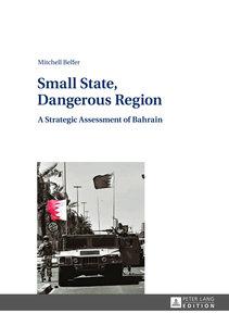 Small State, Dangerous Region