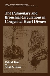 The Pulmonary and Bronchial Circulations in Congenital Heart Dis