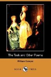 The Task and Other Poems (Dodo Press)