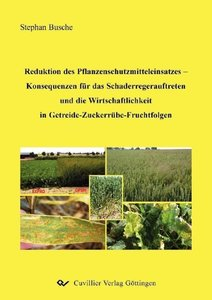 Reduktion des Pflanzenschutzmitteleinsatzes - Konsequenzen für d