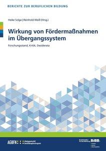 Wirkung von Fördermaßnahmen im Übergangssystem