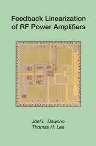 Feedback Linearization of RF Power Amplifiers