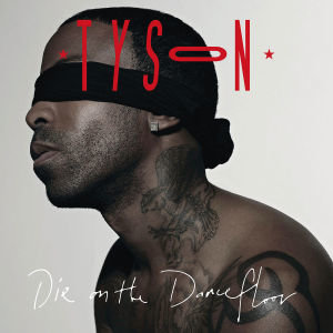 Tyson: On The Dancefloor