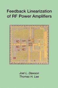 Feedback Linearization of RF Power Amplifiers