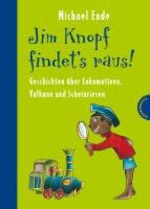 Jim Knopf findet's raus - Alles über Lokomotiven, Vulkane und Sc