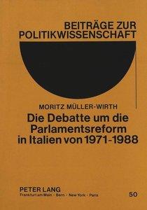 Die Debatte um die Parlamentsreform in Italien von 1971-1988
