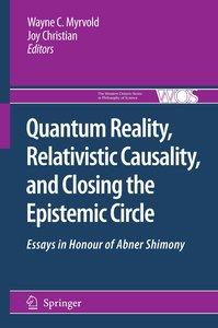 Quantum Reality, Relativistic Causality, and Closing the Epistem