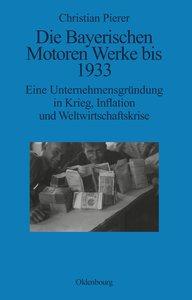 Die Bayerischen Motoren Werke bis 1933